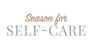 Season For Self-Care