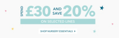 Stock up before it's too late with our spend £30 and save 20 percent off on nursery essentials, including nursery furniture, bedding and homeware.