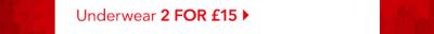 2 for £15 underwear