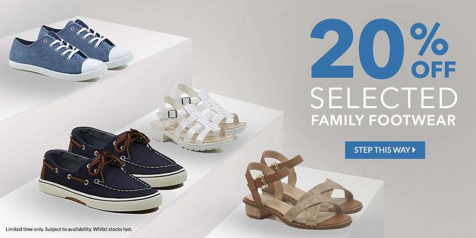 Step into our 20% off selected footwear for the family offer.