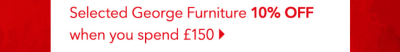 10% Off George furniture when you spend over #150