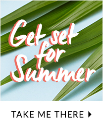 Get ready for the holiday weather with our hottest summer essentials at George.com