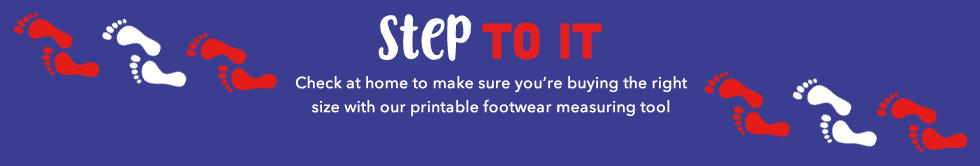 Download our A4 footwear measurement guide and work out their shoe size at George.com