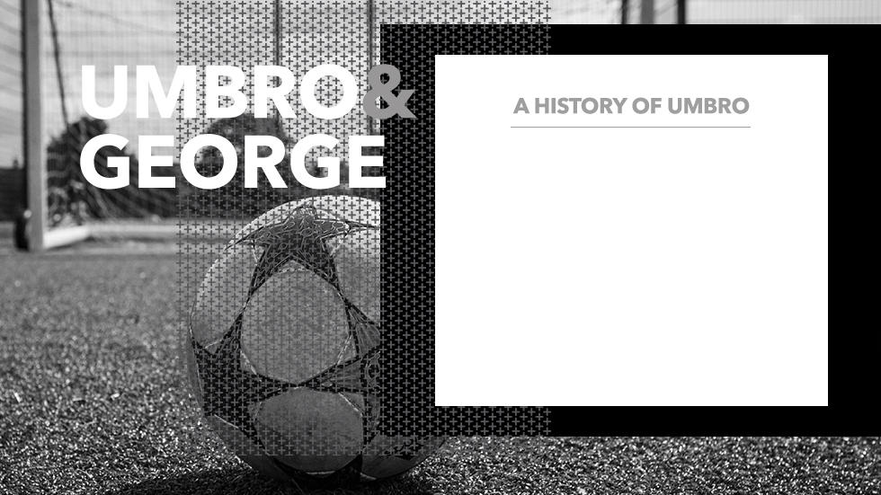 Find out more about the history of Umbro at George.com