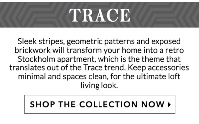 Home inspiration: Trace