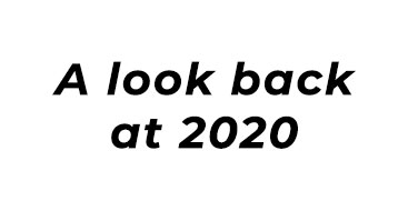 Look Back At 2020