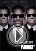 Watch the Men in Black 3 film trailers