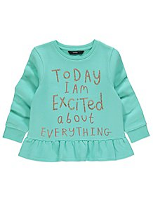 13ac15dc441 Green Excited About Everything Slogan Frill Jumper