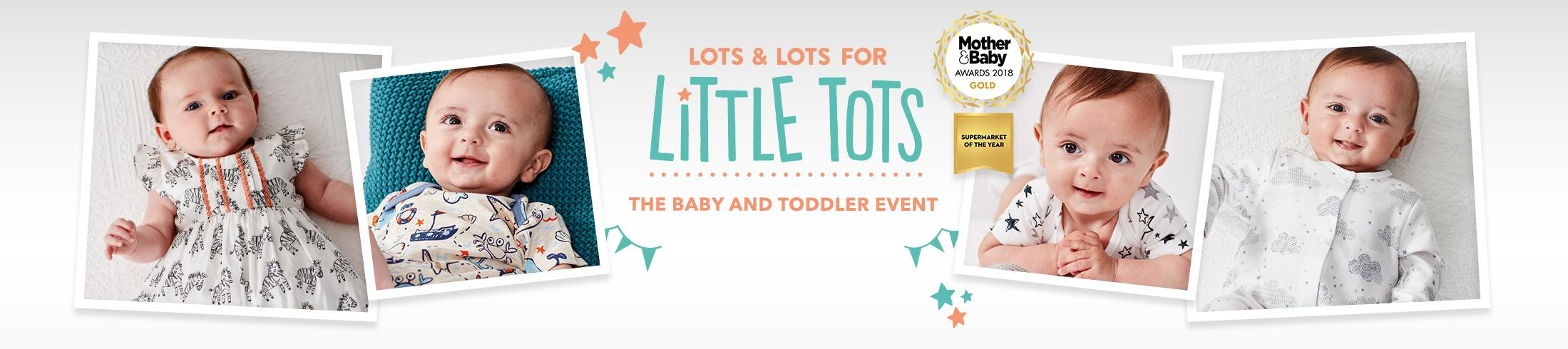 Get everything you need for your new arrival from our baby and toddler event