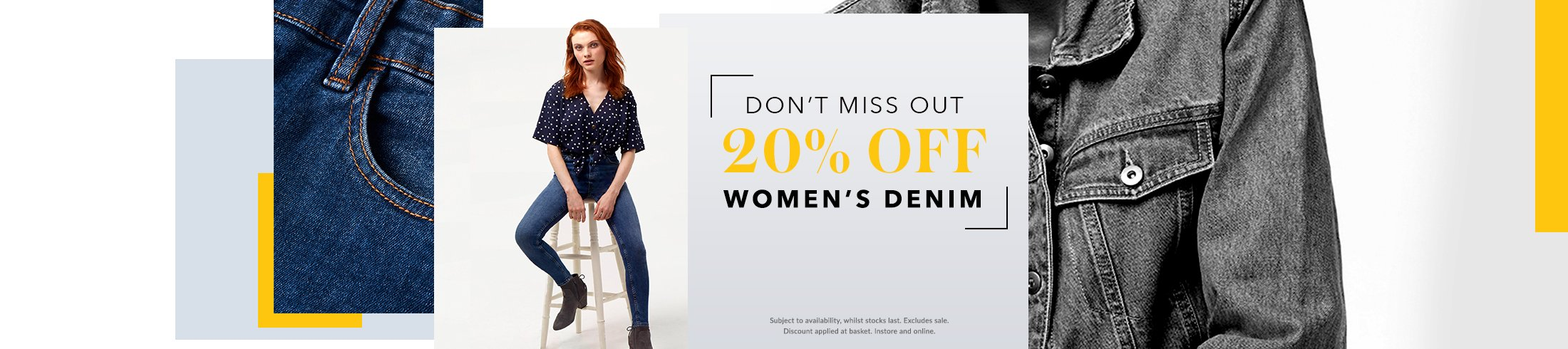 Enjoy a 20% discount on your fav jeans