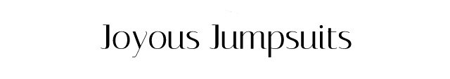 Joyous Jumpsuits