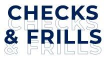 Checks & Frills