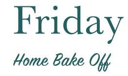 Text saying 'Friday, home bake off'
