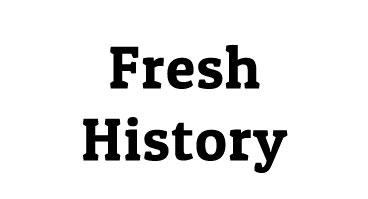 Fresh History