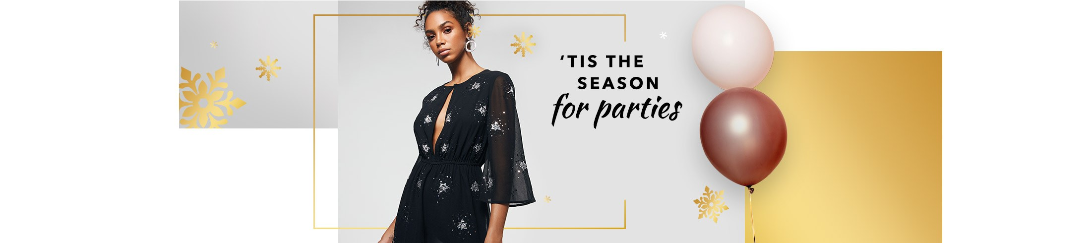 It's party time! Discover everything you need to look your best