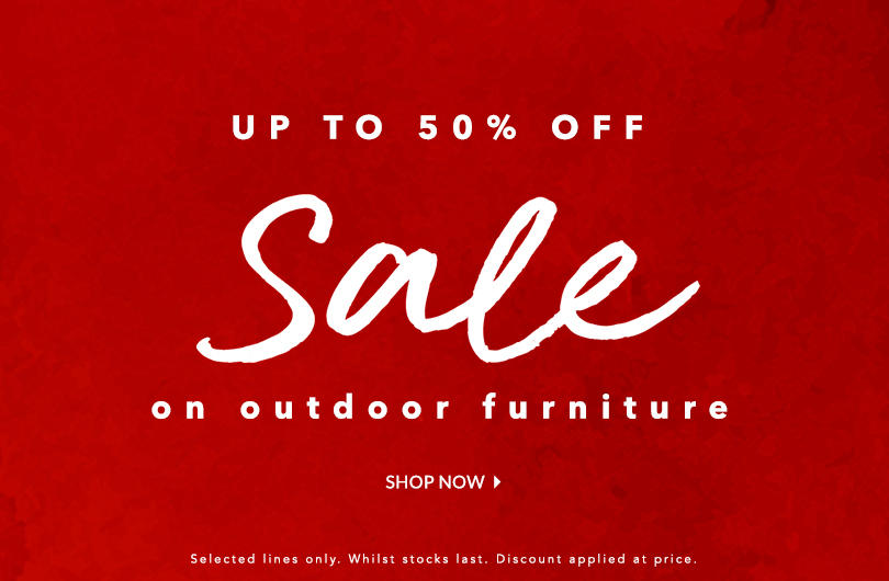 Make outdoor living fabulous with our outdoor SALE now on at George.com