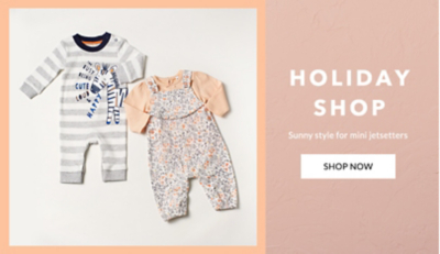 Discover our baby holiday shop