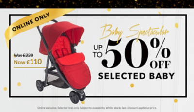 Shop up to 50% off selected baby essentials at George.com