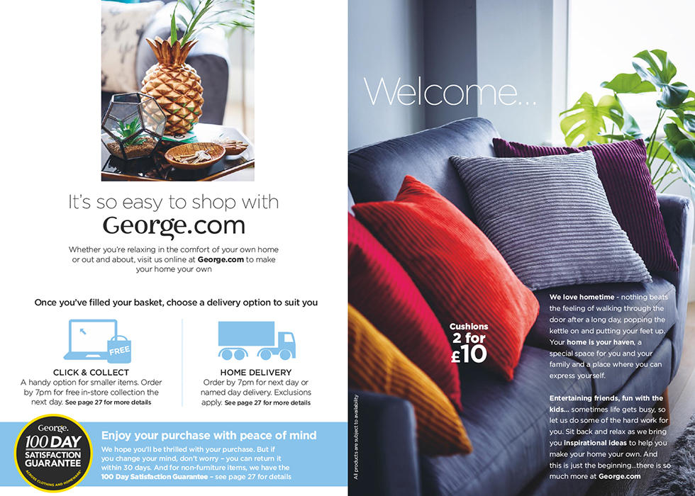 Welcome. It's so easy to shop the home catalogue on George.com, click and collect or home delivery, let's get started.