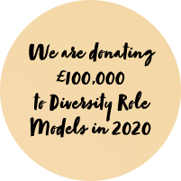 We are donating £100,000 to Diversity Role Models in 2020