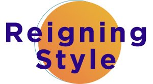 Reigning Style