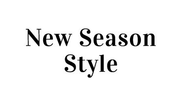 New Season Style