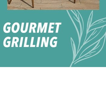 Gourmet Grilling
