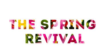 The Spring Revival